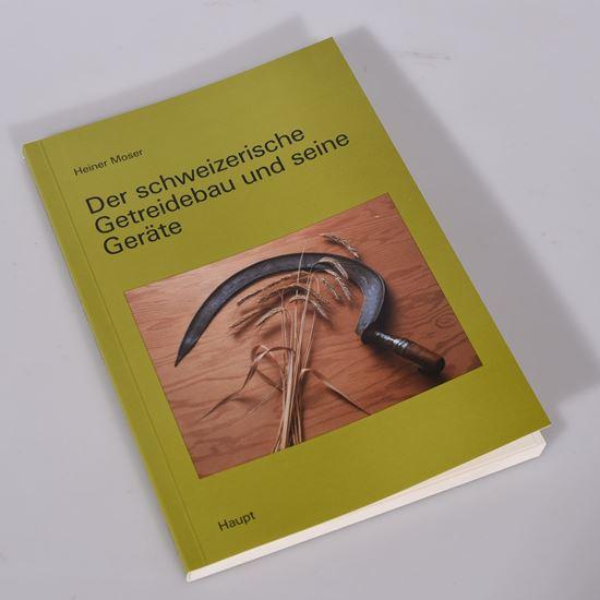 Image sur Der schweizerische Getreidebau und seine Geräte